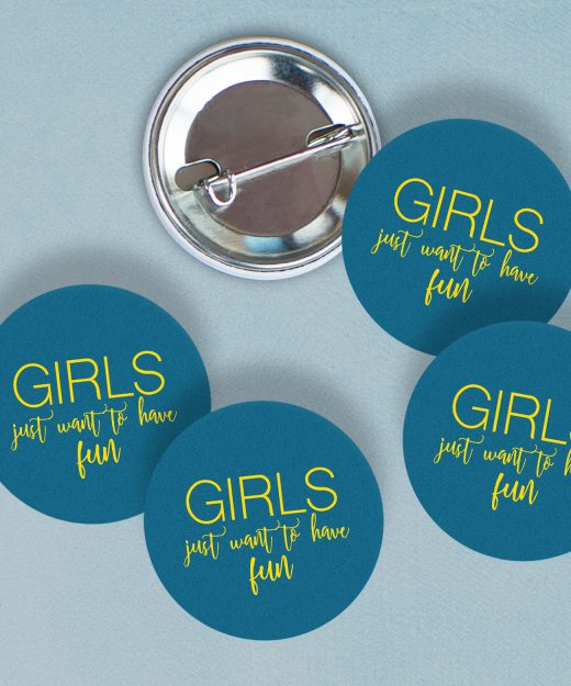 BADGES EVJF GIRLS JUST WANT TO HAVE FUN
